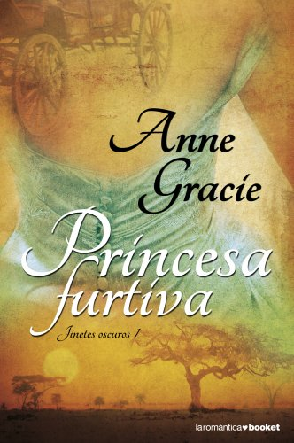 Princesa furtiva par ANNE GRACIE