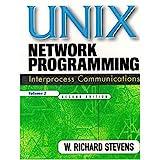 UNIX Network Programming, Volume 2: Interprocess Communications (The Unix Networking Reference Series, Vol 2)