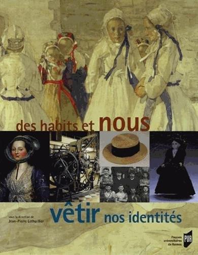 Des habits et nous, vêtir nos identités par Jean-Pierre Lethuillier