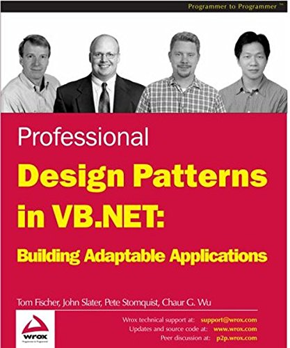 Professional Design Patterns in VB.NET: Building Adaptable Applications par Tom Fischer