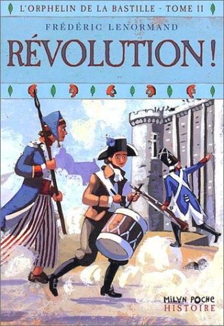 L'Orphelin de la Bastille, tome 2 : Révolution par Frédéric Lenormand