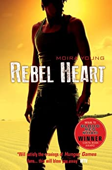 Rebel Heart (Dust lands Book 2) by [Young, Moira]
