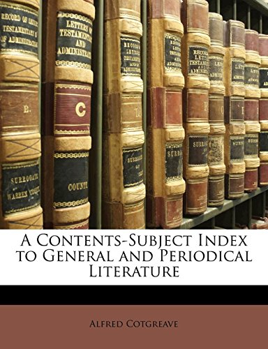 A Contents-Subject Index to General and Periodical Literature