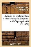 Telecharger Livres Levitikon ou fondamentaux de la doctrine des chretiens catholiques primitifs Ed 1831 (PDF,EPUB,MOBI) gratuits en Francaise