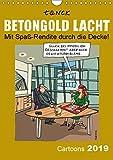Betongold lacht - Cartoons (Wandkalender 2019 DIN A4 hoch):