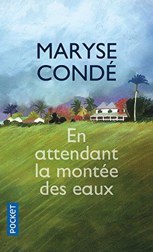 En attendant la montée des eaux (Pocket) por Maryse Conde