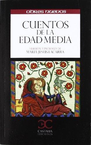 Cuentos de la Edad Media                                                        . (ODRES NUEVOS. O/N) por Mª Jesús Lacarra Ducay