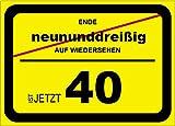 Unbekannt Geburtstagsschild als Verkehrsschild Zum 40. Geburtstag, 69x50cm