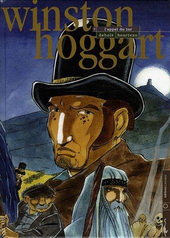 Winston Hoggart, Tome 2 : L'appel du Tor