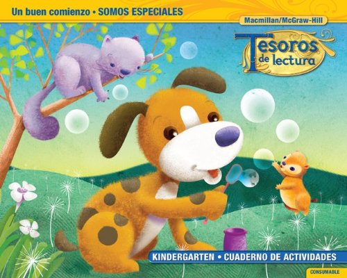 Tesoros de Lectura, a Spanish Reading/Language Arts Program, Grade K, Practice Book, Student Edition (Elementary Reading Treasures)