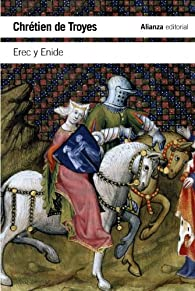 Erec y Enide par Chrétien de Troyes