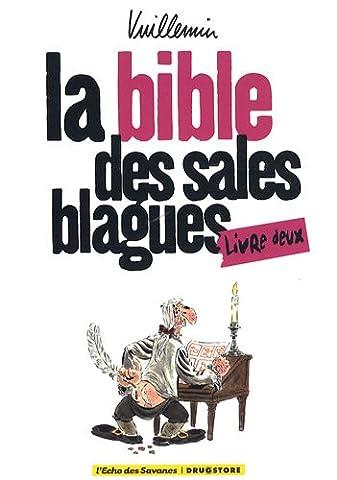 Philippe Vuillemin - La Bible des sales blagues : Tome