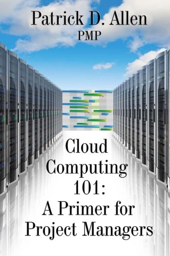 Cloud Computing 101: A Primer for Project Managers