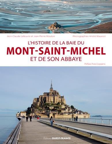 Descargar Libro L'histoire de la baie du Mont-St-Michel et de son abbaye de Andre Marfaing