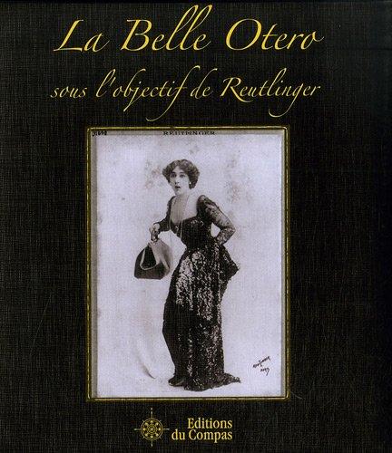 La Belle Otero sous l'objectif de Reutlinger (1DVD) par Léopold-Émile Reutlinger, Marie-Hélène Carbonel