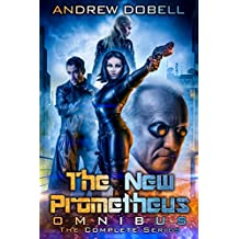 The New Prometheus Omnibus: The Complete Cyberpunk Series (English Edition)