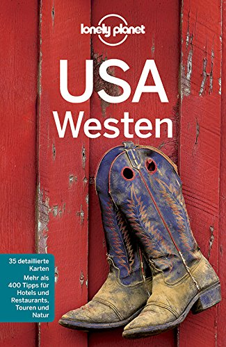 Preisvergleich Produktbild Lonely Planet Reiseführer USA Westen (Lonely Planet Reiseführer Deutsch)