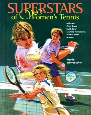 Superstars of Women's Tennis (Female Sports Stars)