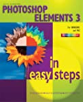 Photoshop Elements 3 in Easy Steps: F...