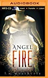 Angel Fire by L. A. Weatherly (2016-04-05)