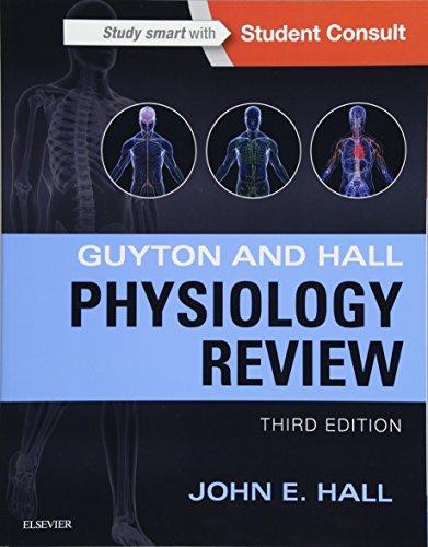 Guyton & Hall Physiology Review, 3e (Guyton Physiology) por John E. Hall PhD