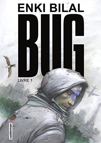 Bug (Livre 1) par Enki Bilal