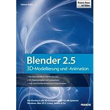 Blender 2.5: 3-D-Modellierung und -Animation