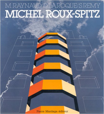 Michel Roux-Spitz, architecte, 1888-1957