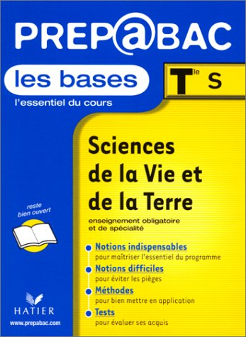 Les Bases, Tle S : Sciences et Vie de la Terre