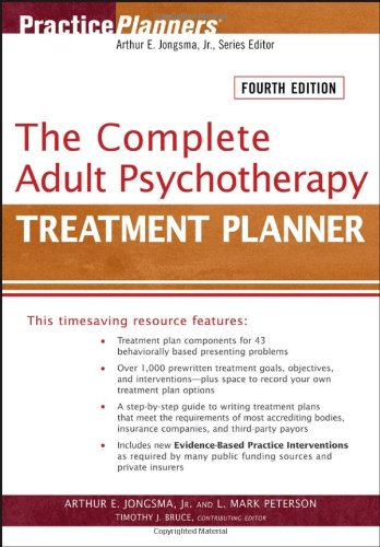 The Complete Adult Psychotherapy Treatment Planner (PracticePlanners) por Arthur E. Jongsma Jr.