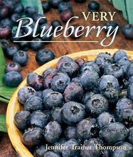 Very Blueberry (English Edition) eBook: Jennifer Trainer Thompson