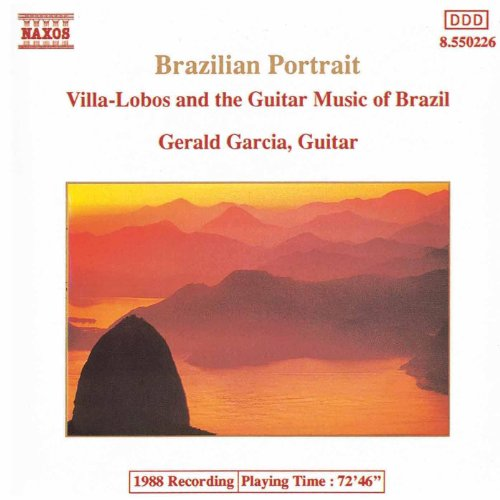Brazilian Portrait: Villa-Lobos And The Guiitar Music Of Brazil