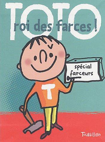 Toto roi des farces par Laurence Gillot