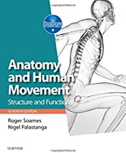 Anatomy and Human Movement: Structure and function, 7e (Physiotherapy Essentials)