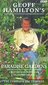 Geoff Hamilton's Paradise Gardens - The Complete BBC TV Series [VHS]
