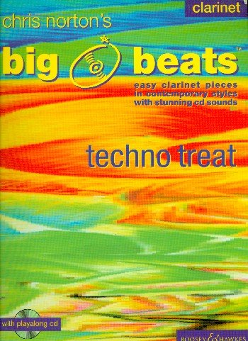 BOOSEY & HAWKES NORTON CHRISTOPHER - BIG BEATS TECHNO TREAT + CD - CLARINETTE