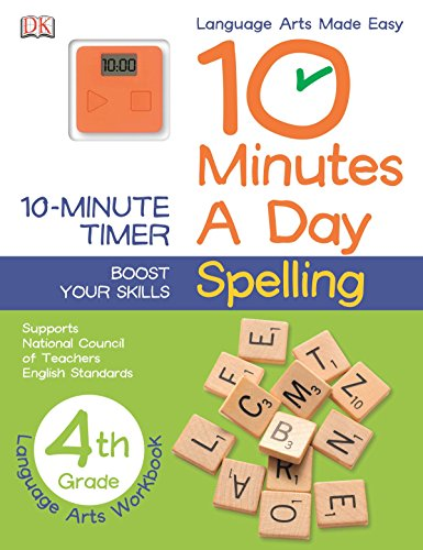 10 Minutes a Day: Spelling, Fourth Grade: Supports National Council of Teachers English Standards