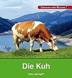 Die Kuh: Schauen und Wissen!