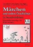 Märchen und andere Geschichten in Stundenbildern: Unterrichtsvorschläge mit Kopiervorlagen (1. und 2. Klasse)