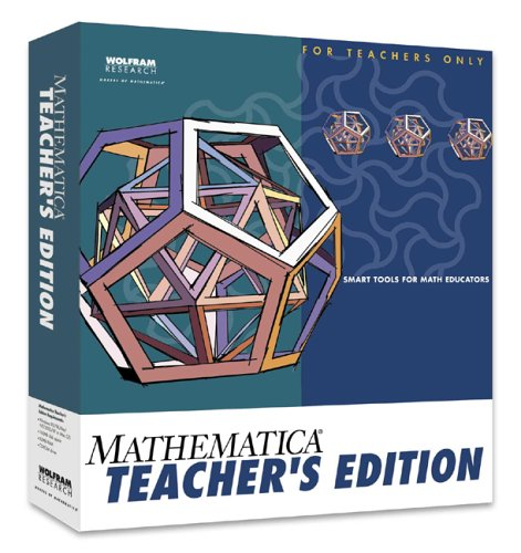 Mathematica Teacher's Edition for Windows 95/98/Me/NT/2000/XP, Mac OS 7.5.3 or later