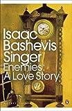 Enemies: A Love Story (Penguin Modern Classics)
