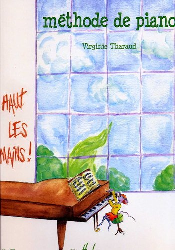 Haut les Mains Méthode de Piano par Tharaud