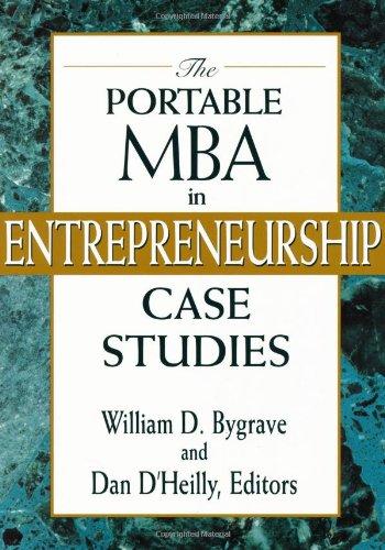 The Portable MBA in Entrepreneurship Case Studies: Case Study Guide (Portable MBA Series)