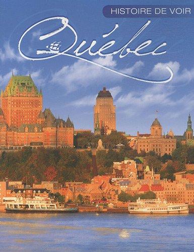 Histoire de voir Quebec par Collectif