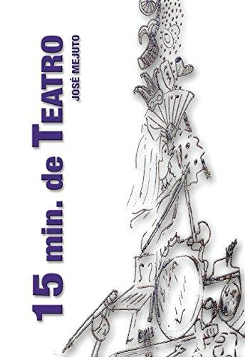 15 Minutos de Teatro: Oito pezas de microteatro. (Galician Edition)