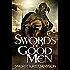 Swords of Good Men: The Valhalla Saga Book I