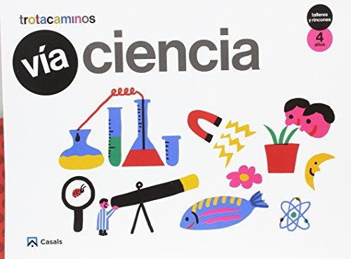 Vía Ciencia 4 años Talleres y Rincones Trotacaminos - 9788421863008