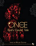 Once Upon a Time: Red's Untold Tale.