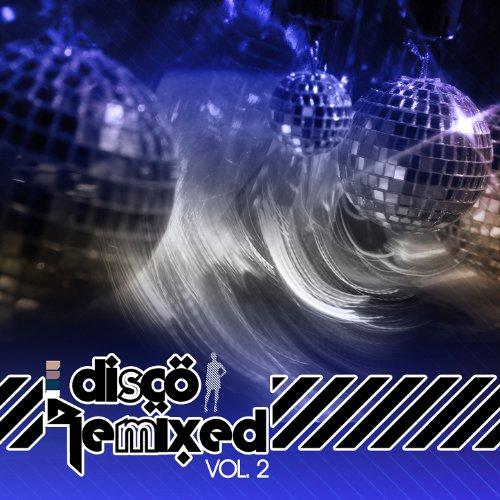 Disco Remixed Vol. 2