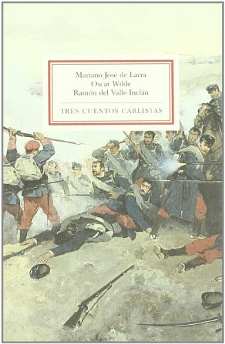 Tres cuentos carlistas por Mariano José de Larra
